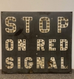 "387. ""Stop On Red"" Signal Reflective Traffic Sign 