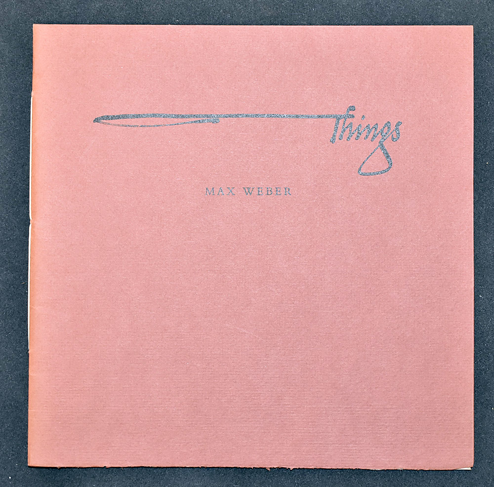 14. Max Weber, Things. $36.90