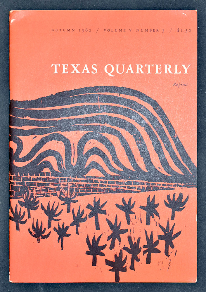 74. Texas Quarterly, Autumn 1962. $24.60