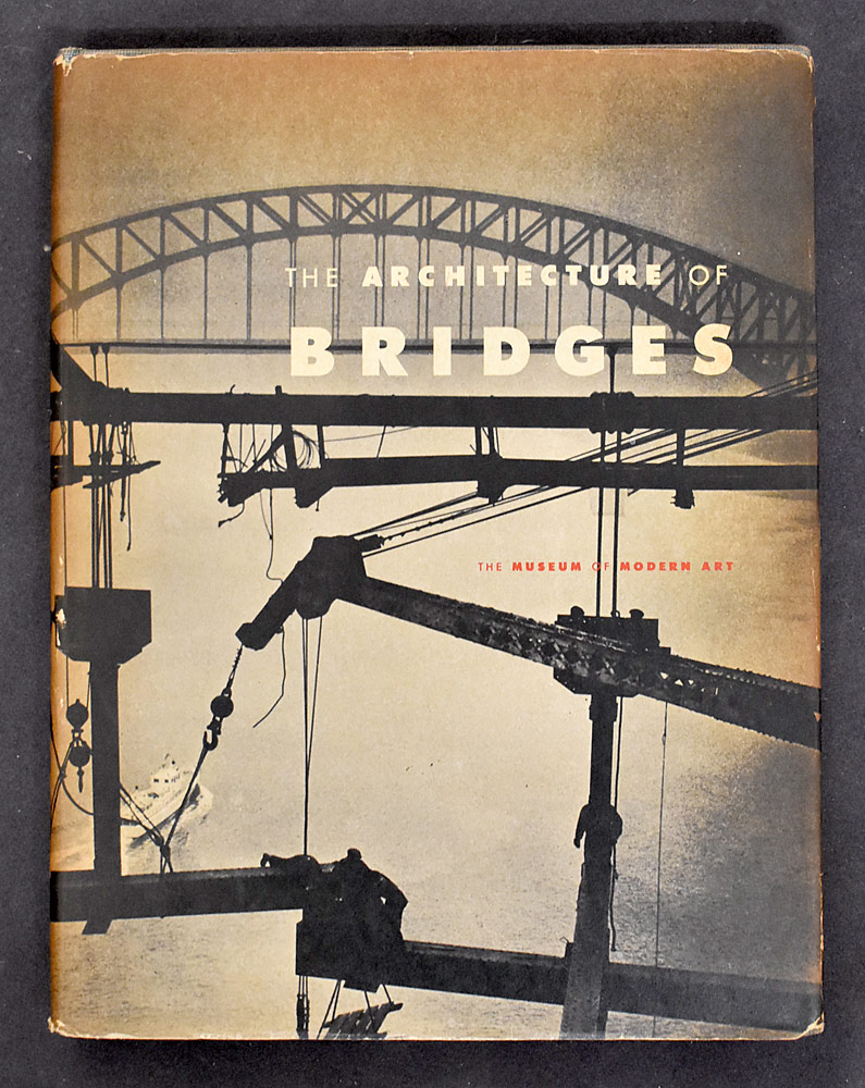 80. Museum of Modern Art, The Architecture of Bridges. $49.20