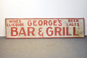328. George\'s Bar and Grill Painted Metal Sign    $307.50